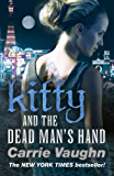 Kitty and the Dead Man's Hand (Kitty Norville Book 5)