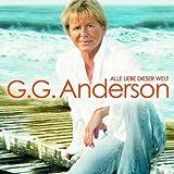 Songtexte von G.G. Anderson - Alle Liebe dieser Welt