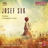 Suk: Prague/ Summers Tale (Orchestral Works) (BBC Symphony Orchestra; Jií Blohlávek) (Chandos: CHSA 5109)