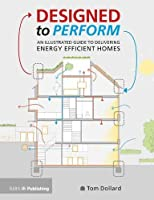 Designed to Perform: An Illustrated Guide to Delivering Energy Efficient Homes from RIBA Publishing