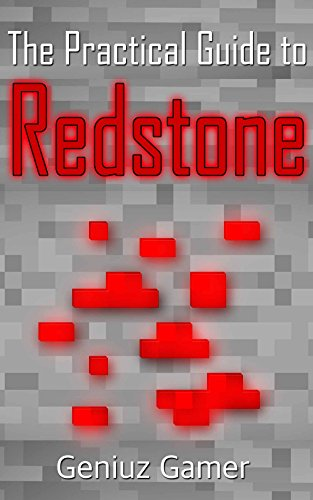 The Practical Guide to REDSTONE (with step-by-step instructions) (English Edition)