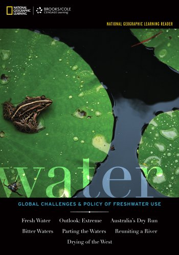 Water with Access Code: Global Challenges & Policy of Freshwater Use (National Geographic Learning)