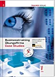 Businesstraining, Projektmanagement, Übungsfirma und Case Studies V HAK inkl. digitalem Zusatzpaket