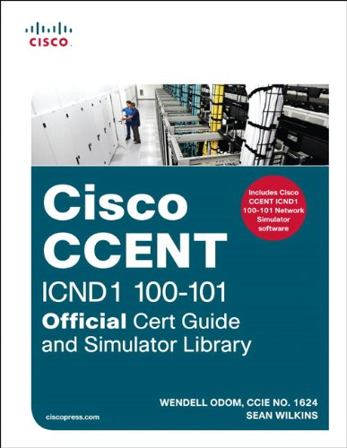 CCENT ICND1 100-101 Official Cert Guide and Simulator Library