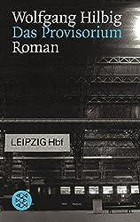 Das Provisorium: Roman