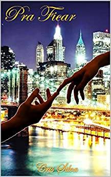 PRA FICAR (NYC Livro 1) (Portuguese Edition)