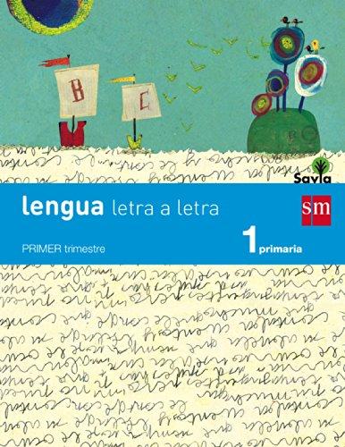 Lengua: letra a letra. 1 Primaria. Savia - 9788467567908 por María Duque Hernández