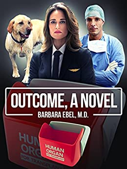 Outcome, a Novel by [Ebel, Barbara]