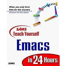 Sams Teach Yourself Emacs in 24 Hours by Pedersen, Jesper S., Aalto, Jari, Ayers, Larry, Pedersen, Je (1999) Paperback