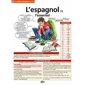 L'espagnol (1) l'essentiel