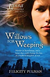 Willows for Weeping (Janna Mysteries) by Felicity Pulman (2011-08-01)