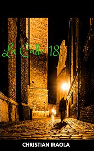 La Calle 18 por Christian Iraola
