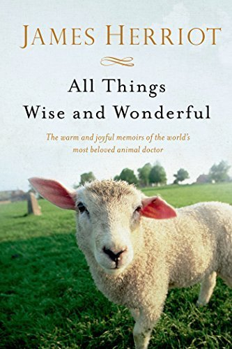 All Things Wise and Wonderful (All Creatures Great and Small) by James Herriot (2015-02-03)