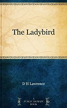 The Ladybird by [Lawrence, D H]