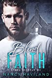 Blind Faith (Steel Jackals MC Book 2)