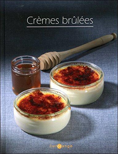 Crèmes brûlées - Livrorange par Yaëlle Jacquot & Lionel Ortega