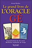 Le grand livre de l'oracle Ge (cartes non fournies)
