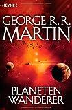 'Planetenwanderer' von George R.R. Martin