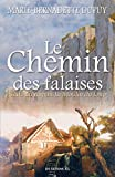 Le Chemin des falaises: Saga Le Moulin du loup, tome 2 (French Edition)
