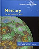 Mercury: The View after MESSENGER (Cambridge Planetary Science, Band 21) -