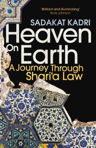 Heaven on Earth: A Journey Through Shari'a Law (English Edition)