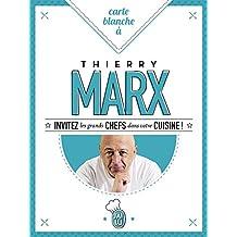 Carte blanche à Thierry Marx