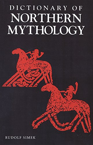 A Dictionary of Northern Mythology: 0 por Rudolf Simek