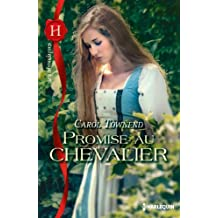 Promise au chevalier : T2 - Conquêtes saxonnes