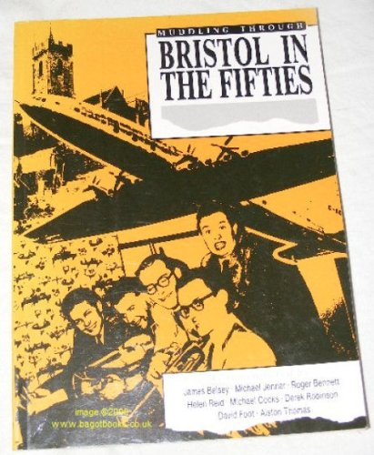 Bristol Place Collection (Muddling Through: Bristol in the Fifties)