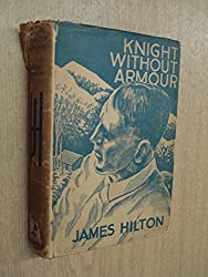 Knight Without Armour by Hilton, James