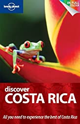 Discover Costa Rica (Au&UK) (Lonely Planet Discover Guides)