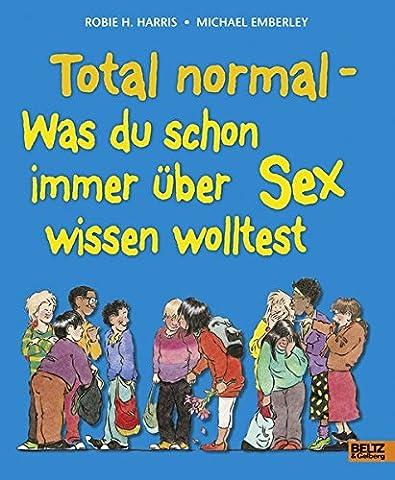 Total normal: Was du schon immer über Sex wissen
