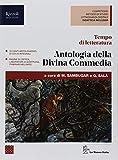 Tempo di letteratura. Antologia della Divina Commedia. Per le Scuole superiori. Con ebook. Con espansione online