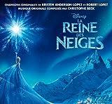La Reine des neiges : bande originale du film de Chris Buck et Jennifer Lee / Christophe Beck, comp. | Beck, Christophe. Compositeur
