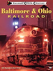 Baltimore and Ohio Railroad (MBI Railroad Color History)