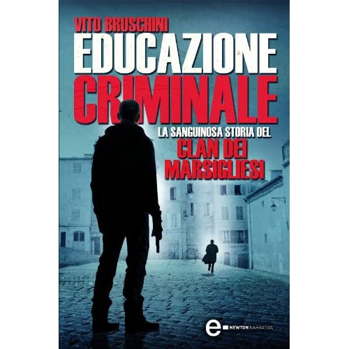 Educazione Criminale (Enewton Narrativa)