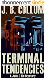 Terminal Tendencies: A Jack & Elle Mystery (Jack and Elle Mysteries Book 1) (English Edition)