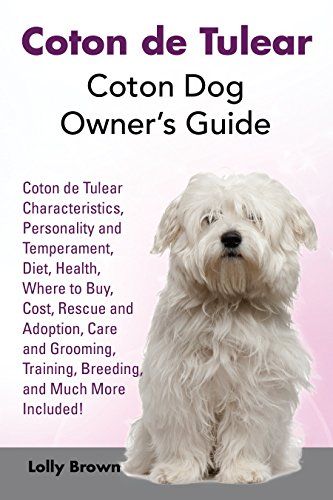 b2d1297443503 Coton de Tulear: Coton Dog Owner's Guide. Coton Characteristics,  Personality and Temperament,
