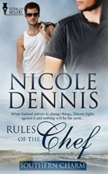 Rules of the Chef (Southern Charm Book 1) (English Edition) von [Dennis, Nicole]