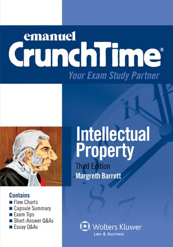 Emanuel CrunchTime for Intellectual Property (Emanuel CrunchTime Series)