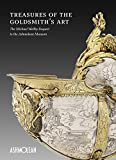 Treasures of the Goldmith's Art: The Michael Wellby Bequest to the Ashmolean Museum
