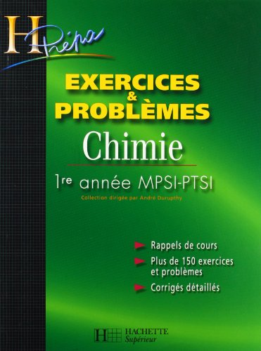 Chimie 1re anne MPSI-PTSI : Exercices & problmes