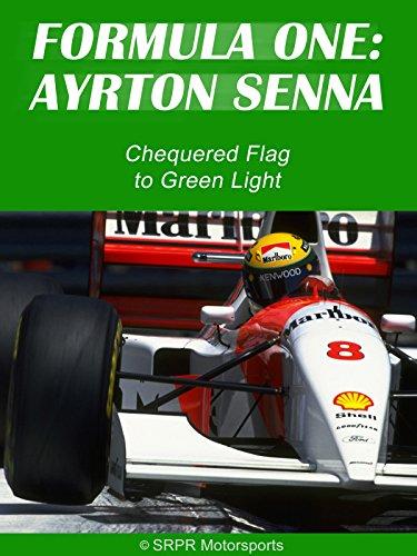 Formula One: Ayrton Senna - Chequered Flag to Green Light [OV]