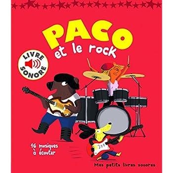 Paco et le Rock : 16 Musiques à Écouter (Livre Sonore)