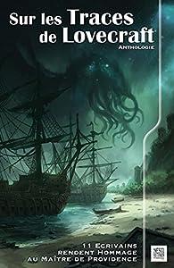 Sur les traces de Lovecraft, tome 1 par Pierre de Beauvillé