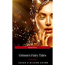 An Illustrated Treasury of Grimm's Fairy Tales: Cinderella, Sleeping Beauty, Hansel and Gretel and many more classic stories (English Edition)