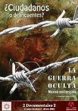 Ciudadanos o Delincuentes / La Guerra Oculta Mexico Militarizado [NTSC/REGION 0 DVD. Import-Latin America] (English subtitles)
