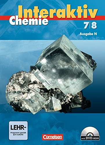 Chemie interaktiv - Ausgabe N: Band 7/8 - Schülerbuch mit CD-ROM