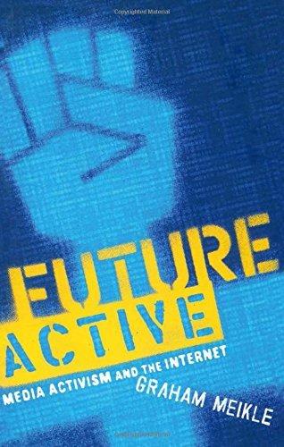 Future Active: Media Activism and the Internet by Graham Meikle (2002-12-29) par Graham Meikle