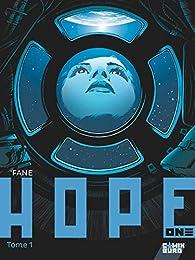 Hope One, tome 1 par  Fane